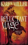 The Reluctant Mage (The Fisherman's Children #2) - Karen Miller