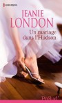 Un mariage dans l'Hudson (Prelud') (French Edition) - Jeanie London