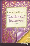 The Book of Tomorrow LP: A Novel - Cecelia Ahern