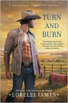 Turn and Burn - Lorelei James