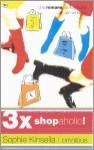 3 x shopaholic! : omnibus (Hardcover ) - Sophie Kinsella