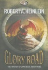 Glory Road - Robert A. Heinlein, Bronson Pinchot