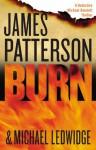 Burn - James Patterson, Michael Ledwidge