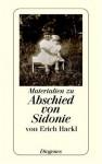 Abschied Von Sidonie. Materialien Zu Einem Buch Und Seiner Geschichte - Erich Hackl, Ursula Baumhauer