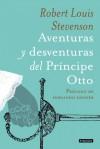 Aventuras y desventuras del Príncipe Otto - Robert Louis Stevenson, Fernando Savater