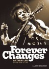 Forever Changes Arthur Lee And The Book Of Love - John Einarson