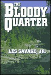 The Bloody Quarter: A Western Story (Five Star Western) - Les Savage Jr.