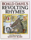 Revolting Rhymes - Quentin Blake, Roald Dahl