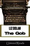 The Gob - Liz Dolan