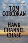 Hawk Channel Chase - Tom Corcoran