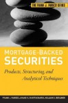 Mortgage-Backed Securities: Products, Structuring, and Analytical Techniques - Frank J. Fabozzi