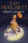 Dinero a mansalva (Mundodisco, #36) - Terry Pratchett