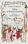 Alicja w Krainie Czarów - Lewis Carroll, Tove Jansson, Elżbieta Tabakowska