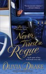 Never Trust A Rogue (Heiress in London #2) - Olivia Drake