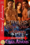 The Wolves Catch Their Attorney [Shape-Shifter Clinic 2] (Siren Publishing Menage Everlasting) - Cara Adams
