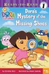 Dora's Mystery of the Missing Shoes - Christine Ricci, Steven Savitsky
