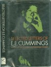 Selected Letters of E.E. Cummings - George Stade, F.W. Dupee