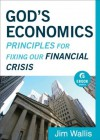 God's Economics (Ebook Shorts): Principles for Fixing Our Financial Crisis - Jim Wallis
