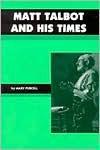 Matt Talbot and His Times - Mary Purcell, Dermot Ryan