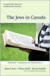 The Jews in Canada - Robert J. Brym, William Shaffir, Morton Weinfeld