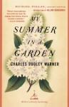 My Summer in a Garden - Charles Dudley Warner, Michael Pollan, Allan Gurganus