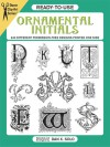 DOVER BOOK: Ready-to-Use Ornamental Initials: 840 Different Copyright-Free Designs Printed One Side - NOT A BOOK