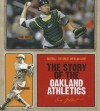 The Story of the Oakland Athletics - Sara Gilbert