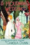 A Mourning Wedding (Daisy Dalrymple, #13) - Carola Dunn