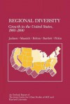 Regional Diversity: Growth in the United States, 1960-1990 - Gregory Jackson, Roger Bolton, Susan Bartlett, George Masnick, John Pitkin