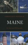 Maine: An Annotated Bibliography - Christian P. Potholm