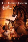 The Horse Tamer (Black Stallion) - Walter Farley