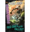 Red Sails in the Fallout - Paul Kidd