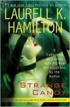 Strange Candy - Laurell K. Hamilton