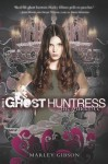 The Guidance (Ghost Huntress Book 2) - Marley Gibson