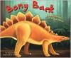 Bony Back: The Adventure of Stegosaurus - Michael Dahl