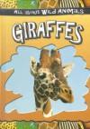Giraffes - Gareth Stevens Publishing
