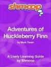 Adventures of Huckleberry Finn - Shmoop