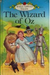 The Wizard of Oz (Well Loved Tales) - Joan Collins, Angus McBride, L. Frank Baum