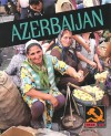 Azerbaijan - Lerner Publishing Group, Colleen Sexton, Thomas Streissguth