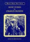Short Stories by Charles Dickens (Thornes Classic Short Stories) - Charles Dickens, Mike Royston