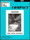 Water The Vital Source - Mark A. Siegel