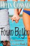 Found By You: Destiny Bay Romances-The Islanders #2 - Helen Conrad