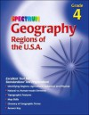 Spectrum Geography, Grade 4: Regions of the U.S.A (McGraw-Hill Learning Materials Spectrum) - School Specialty Publishing