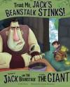 Trust Me, Jack's Beanstalk Stinks! (The Other Side of the Story) - Eric Braun, Cristian Luis Bernardini