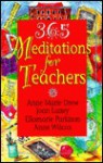 365 Meditations for Teachers - Anne Marie Drew, Anne Wilcox