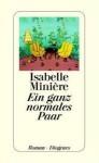 Ein ganz normales Paar - Isabelle Minière, Ina Kronenberger