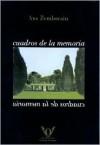 Cuadros de La Memoria - Ana Zemborain