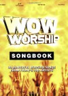 Wow Worship Yellow Songbook: 30 Powerful Worship Songs from Today's Top Artists - Brentwood-Benson Music Publishing