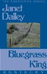 Bluegrass King (Kentucky) - Janet Dailey