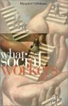 What Social Workers Do - Margaret Gibelman